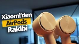 Xiaomi Airdots Pro inceleme - AirPods rakibi
