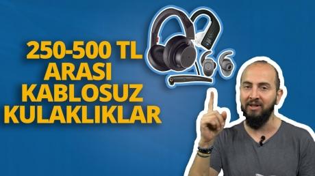 250-500 TL arası kulaklık tavsiyesi