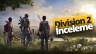 The Division 2 inceleme (VİDEO)