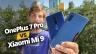OnePlus 7 Pro ve Xiaomi Mi 9 karşı karşıya