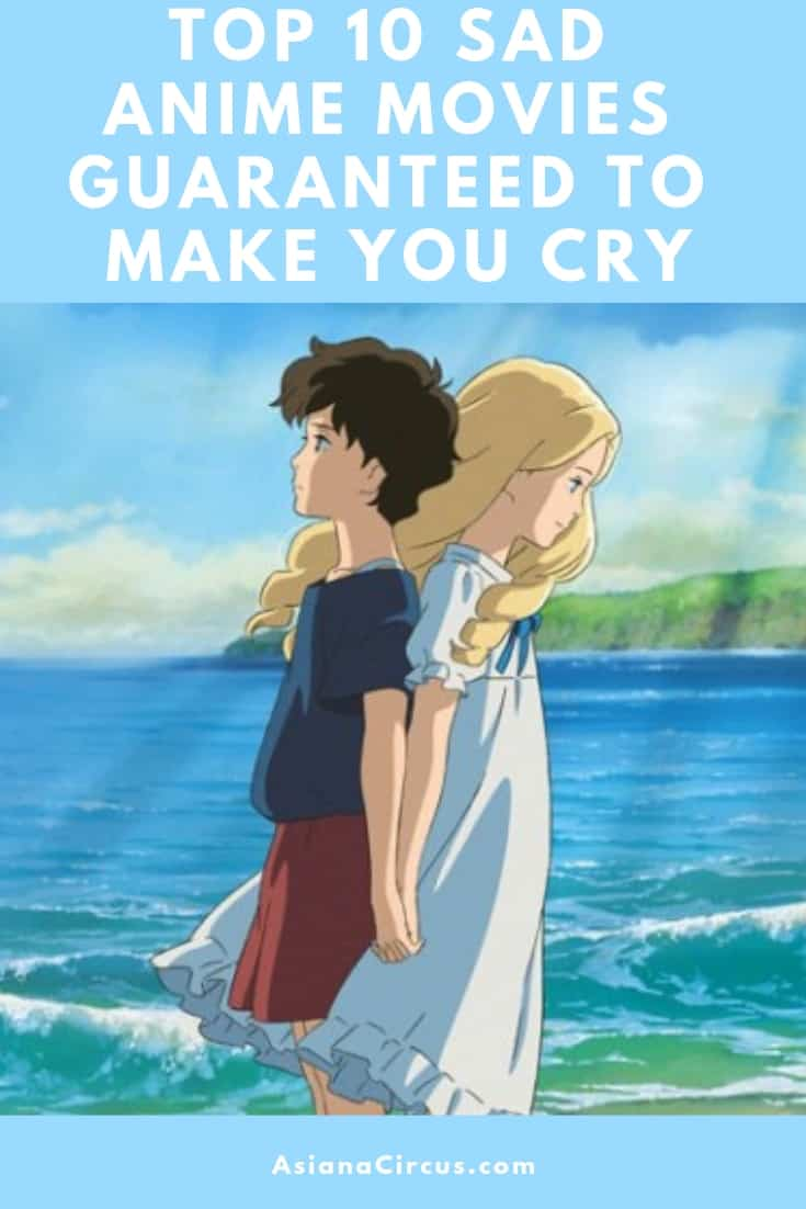 Top 10 Sad Anime Movies Guaranteed to Make You Cry ...