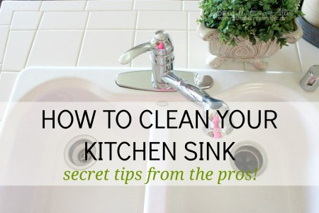 How to clean a sink  like the pros  Many of us all dream of a beautifully cleaned  organized  and decorated  kitchen  I work hard to keep up on my house but honestly  the kitchen is the  hardest