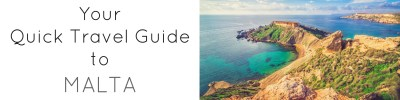 Your Quick Travel Guide to Malta - Authentic Traveling