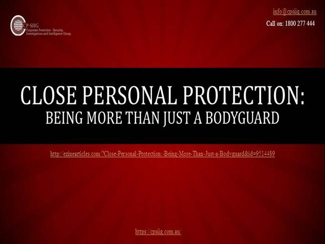 Close Personal Protection