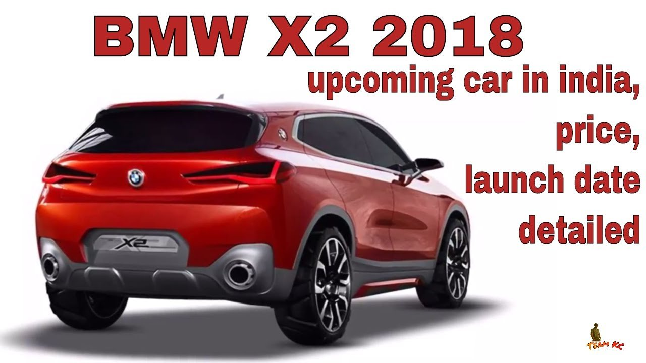 Latest 2018 Bmw X2 Upcoming Car In India Price Launch Date Free Download