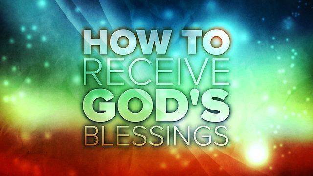 Receiving or Rejecting God's Blessing - A Wordy Woman