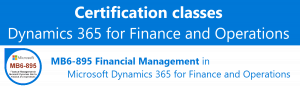 Certification class MB6-895 Financial Management in Microsoft Dynamics for Finance and Operations