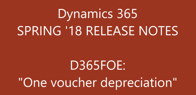 D365FOE One voucher depreciation