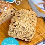 Delicious and easy cinnamon raisin bread