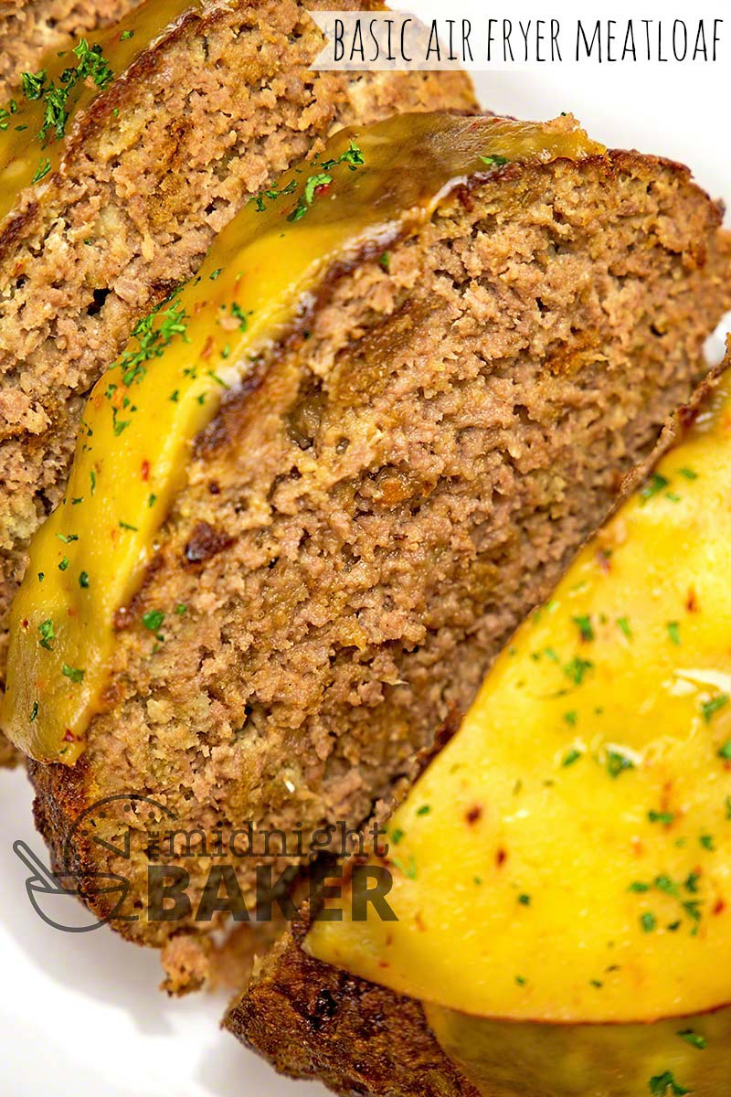 Meatloaf made quick and easy in the air fryer