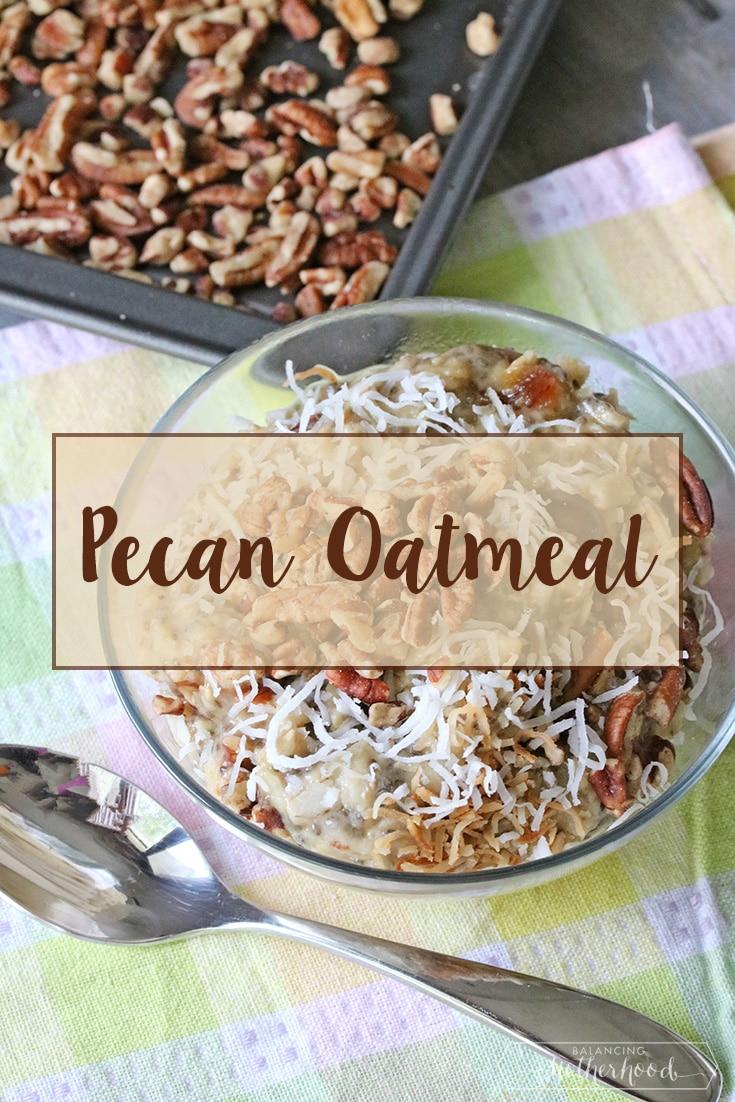 pecan oatmeal breakfast