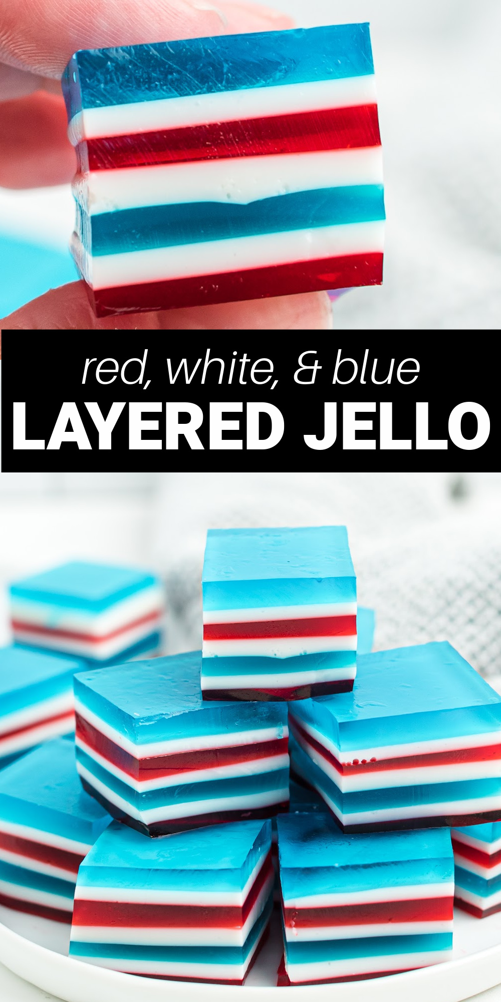 This red, white, and blue layered jello, also called finger jello, is a colorful jello dessert layered with all the patriotic colors. It's a fun treat for Memorial Day, the Fourth of July, and Labor Day.