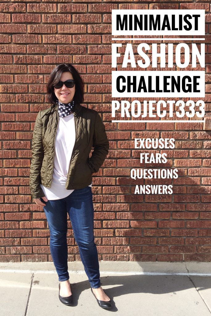 Minimalist Fashion Challenge Project 333  excuses  questions   answers Minimalist Fashion Challenge Project 333  excuses  fears  questions    answers