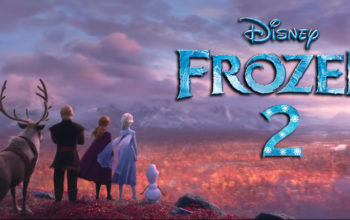 frozen 2 (2019) Cast, Release date, Plot, Budget, Box office, Song, theory