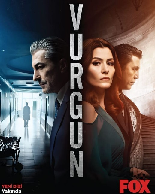 Vurgun Turkish TV Series (2019) Cast, Release Date, Episodes, Plot