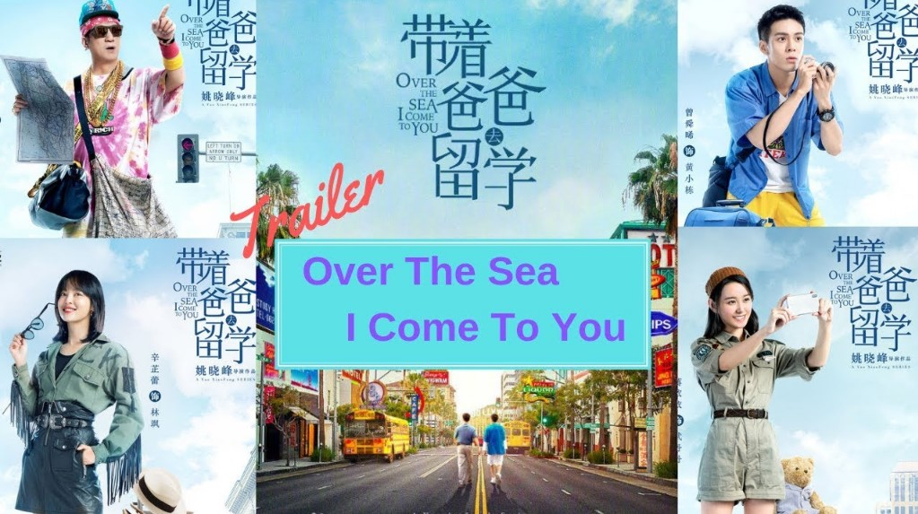 Over the Sea I Come to You Chinese (Drama 2019) | Cast, Episodes | And Everything You Need to Know