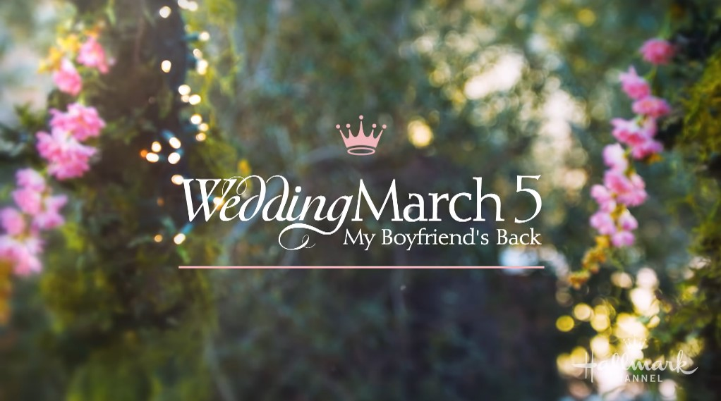 Wedding March 5: My Boyfriend's Back (2019) | Cast | And Everything You Need to Know