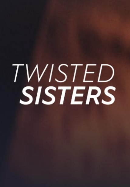 Twisted Sisters Season 2 Poster