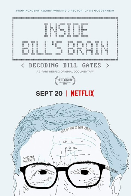 Inside Bill's Brain: Decoding Bill Gates TV Series (2019) Poster