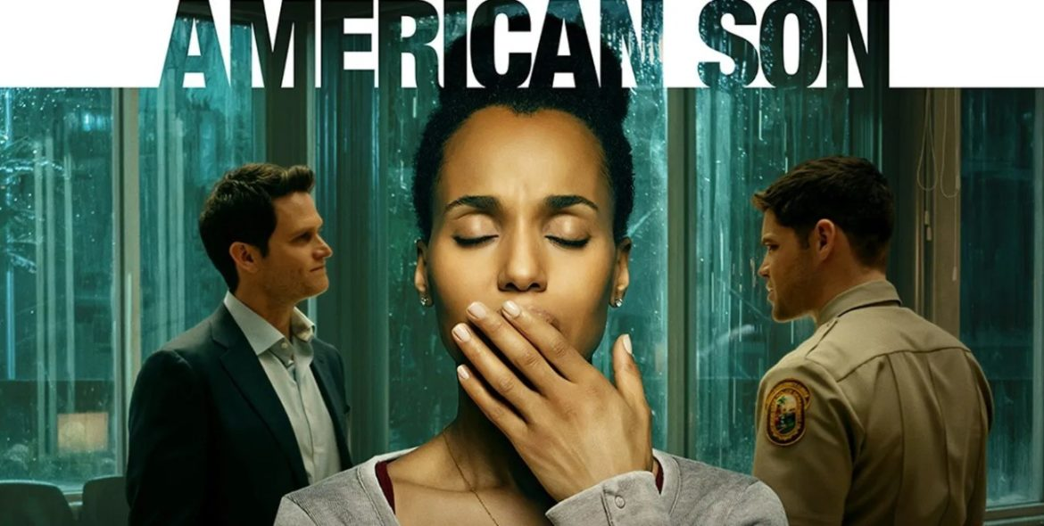 American Son (2019) | Cast | And Everything You Need to Know