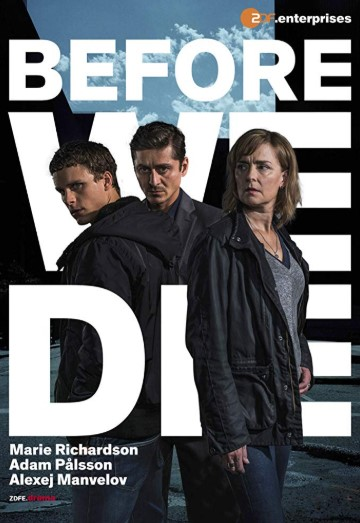 Before We Die Season 2 Poster
