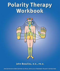 The Polarity Therapy Workbook 2nd edition