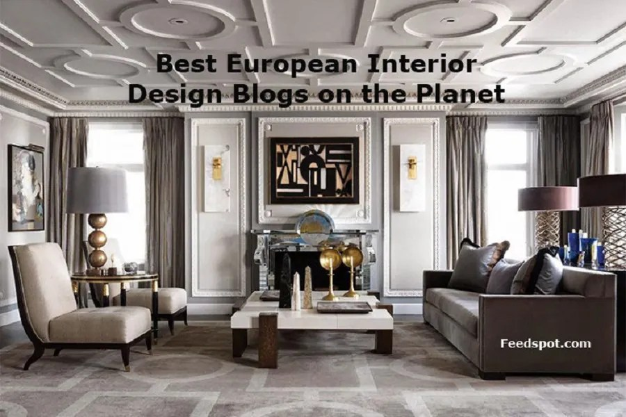 Top 40 European Interior Design Blogs  Websites   Newsletters in 2018 The Best European Interior Design Blogs from thousands of European Interior  Design blogs on the web using search and social metrics