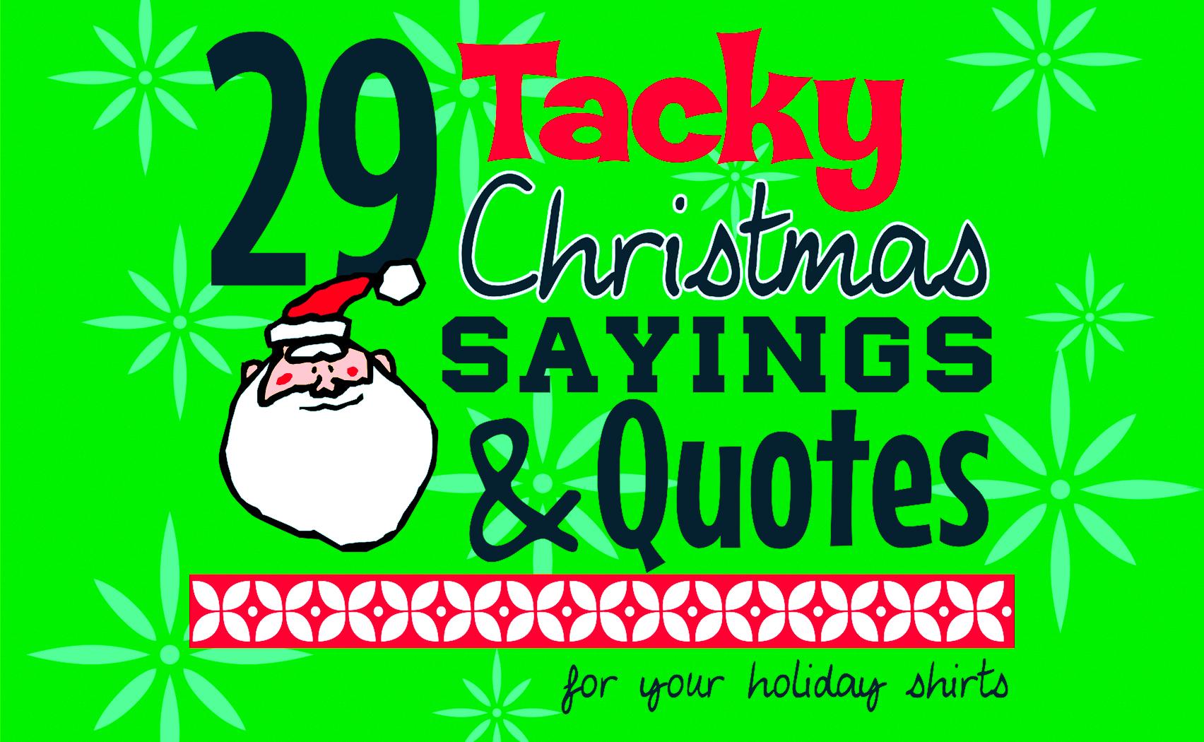IZA Design Blog|Tacky Christmas Sayings and Quotes