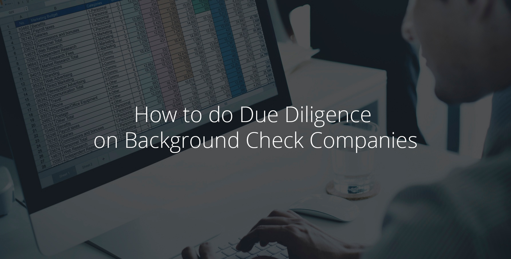 How to do Due Diligence on Background Check Companies Here are some factors to consider when hiring a background check company