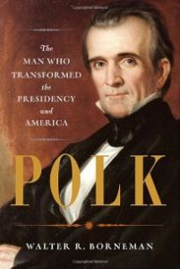 images for polk the man who transformed the presidency and america pdfreadingid2202042
