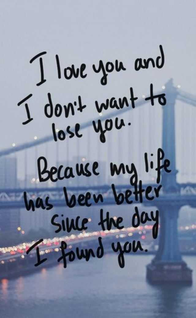Best Love Quotes I Love You And I Don t Want To Lose You   BoomSumo     Best Love Quotes I Love You And I Don t Want To Lose You