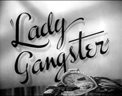 Title frame for Lady Gangster