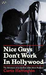 Nice Guys Don't Work in Hollywood