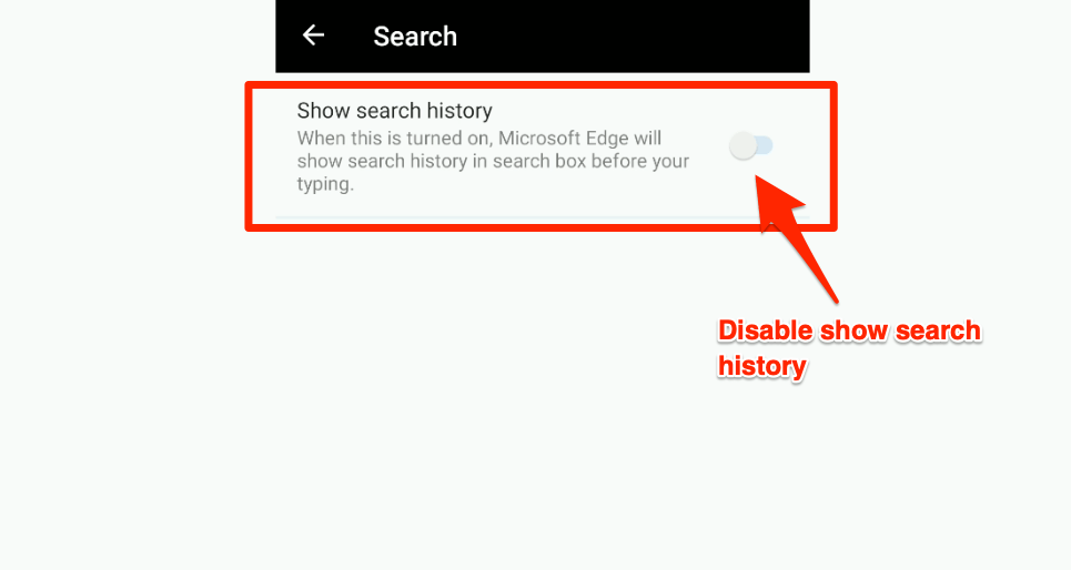 disable show search history in edge android