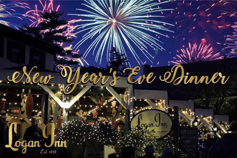 2018 New Year s Eve Guide   Delaware River Towns Celebrate New Years Eve at the Logan Inn  Enjoy a 3 course meal at the  early seating at 5pm or a late seating at 7 30pm with 4 courses