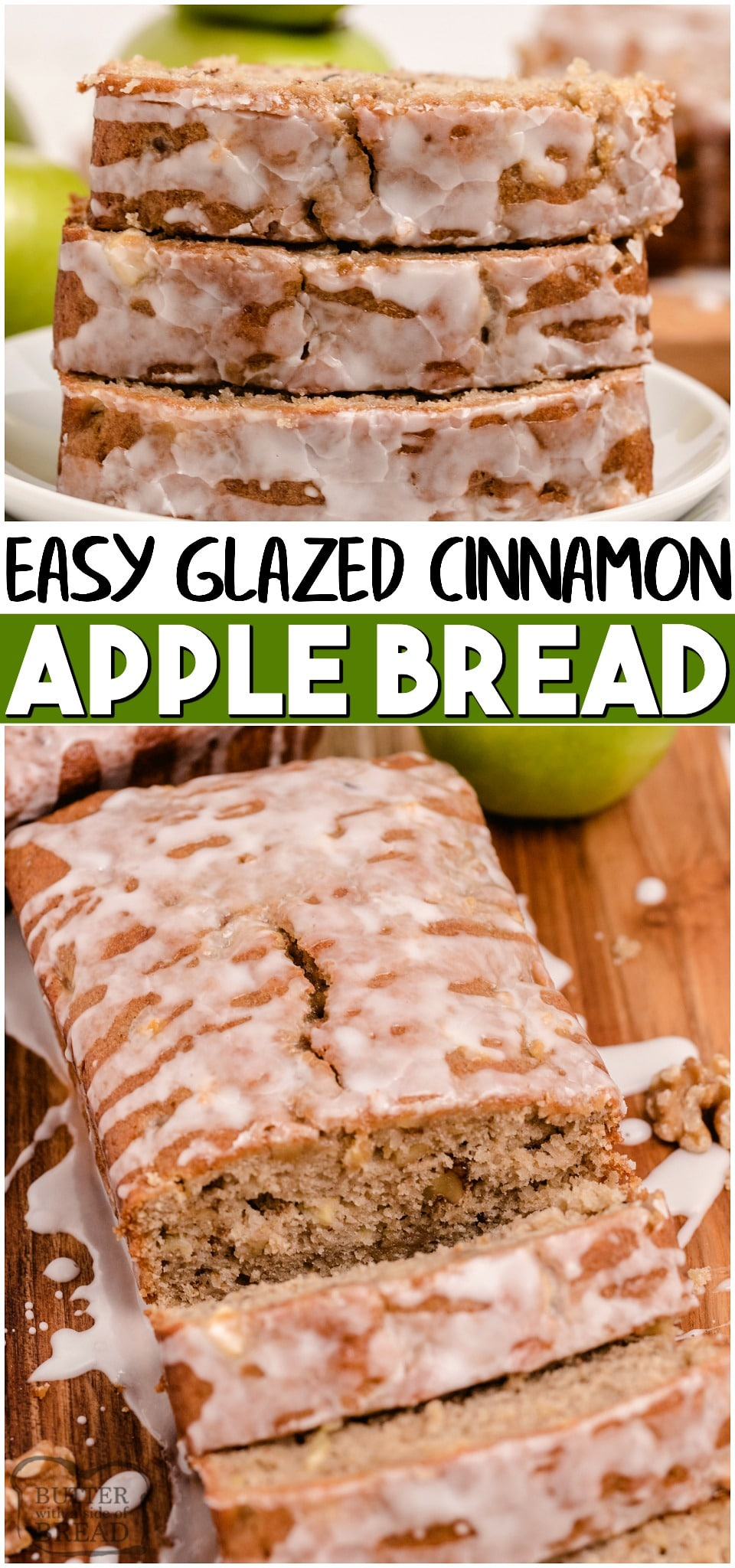 Apple walnut bread is a sweet apple bread recipe with walnuts! Perfect apple quick bread recipe with a light glaze that everyone loves! #bread #apples #cinnamon #quickbread #sweet #recipe from BUTTER WITH A SIDE OF BREAD