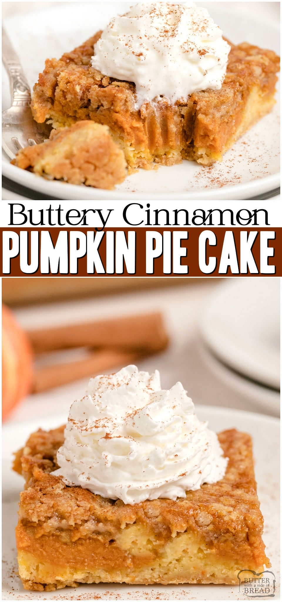 Pumpkin Pie Cake is festive Fall dessert made with a cake mix & pumpkin. Easy layered pumpkin cake that comes together fast and is a family favorite! #pumpkin #pumpkinpie #cake #Fall #dessert #baking #easyrecipe from BUTTER WITH A SIDE OF BREAD