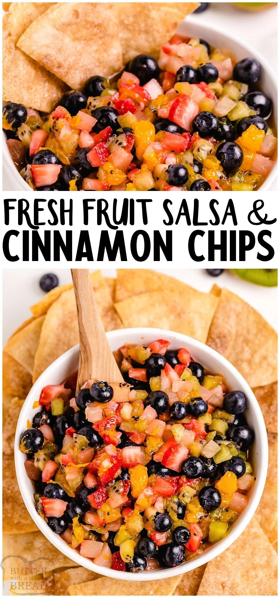 Fresh Fruit Salsa with buttery baked cinnamon chips for a fun & tasty snack or treat! Easy fruit salsa recipe that everyone raves about. It's perfect for any gathering! #fruit #salsa #baked #appetizer #easyrecipe from BUTTER WITH A SIDE OF BREAD