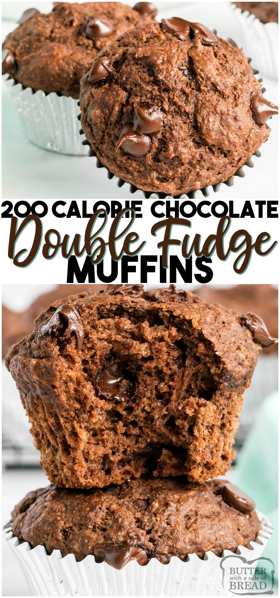200 Calorie Double Fudge muffins made with applesauce, bananas, whole wheat flour, cocoa powder & chocolate chips! Perfect low-cal #muffin recipe for #chocolate lovers! #muffins #lowcal #lowcalorie #baking #breakfast #chocolatechips #recipe from BUTTER WITH A SIDE OF BREAD