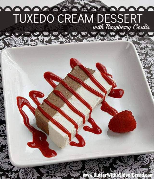 Butter With a Side of Bread: Tuxedo Cream Dessert with Raspberry Coulis