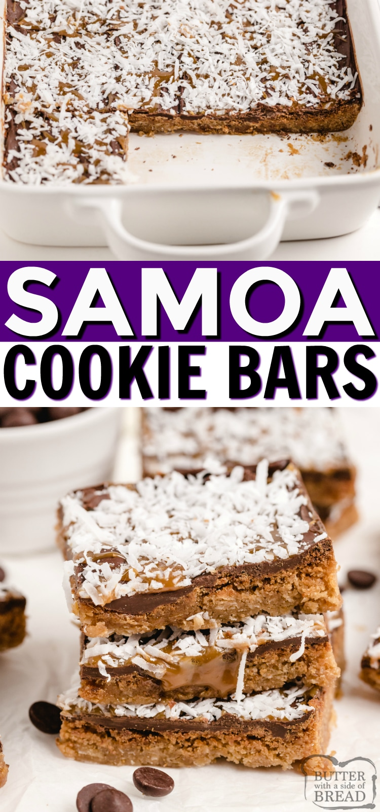 Samoa Cookie Bars made with chocolate, caramel and coconut. Moist, delicious cookie bars that have all the flavors of the famous Samoa cookies we all love!