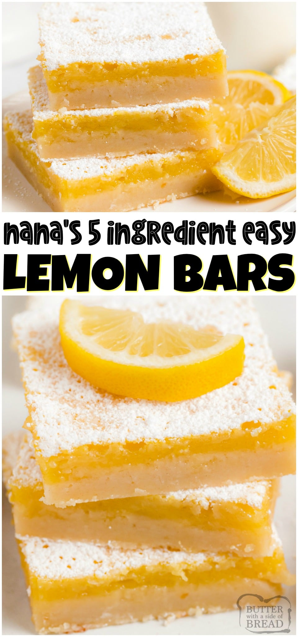 Easy Lemon Bars made with just 5 ingredients! Homemade Lemon Bars recipe made with butter, sugar, eggs and lemon juice for a tasty, tangy lemon dessert!#lemon #lemonbars #dessert #easyrecipe #easy #lemons #baking #recipe from BUTTER WITH A SIDE OF BREAD