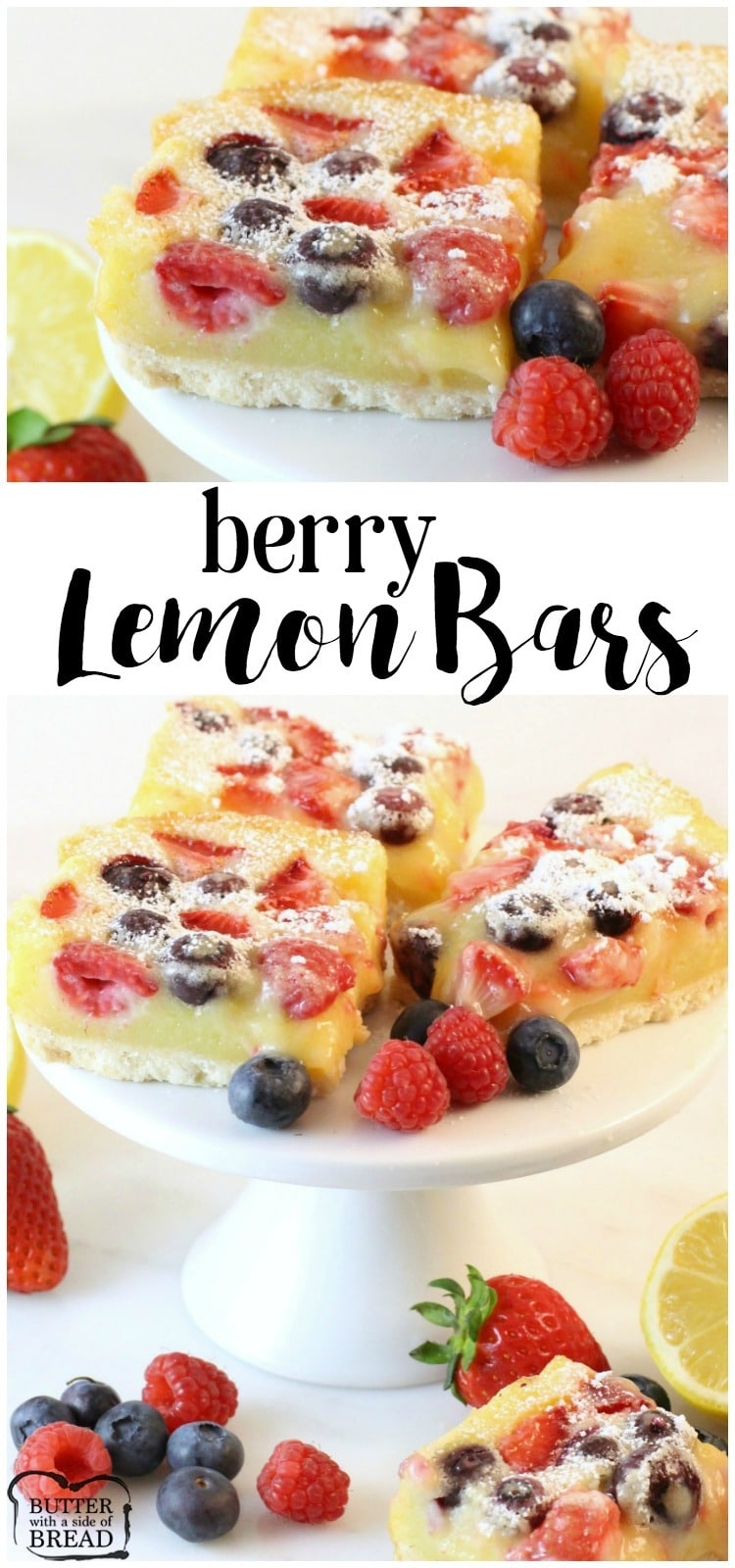 Take your Lemon Bar recipe to the next level by adding fresh berries! Lovely combination in this classic dessert. Butter With A Side of Bread