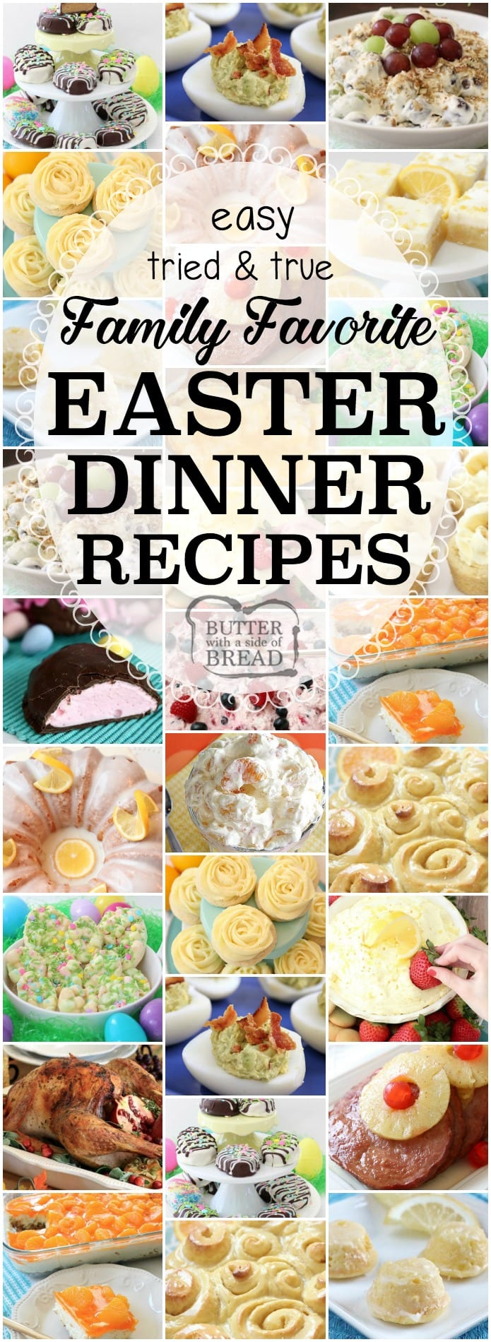 Easter Dinner Recipes: tried and true easy Easter dinner recipes with everything from slow cooker ham to Orange Cream Fruit Salad, Banana Cream Pie Cookies, Pecan Grape Salad and more. All the Easter dinner recipes you need for a delicious, festive holiday are here. #Easter #dinner #recipes from Butter With A Side of Bread #ham #turkey #food #holiday #easy