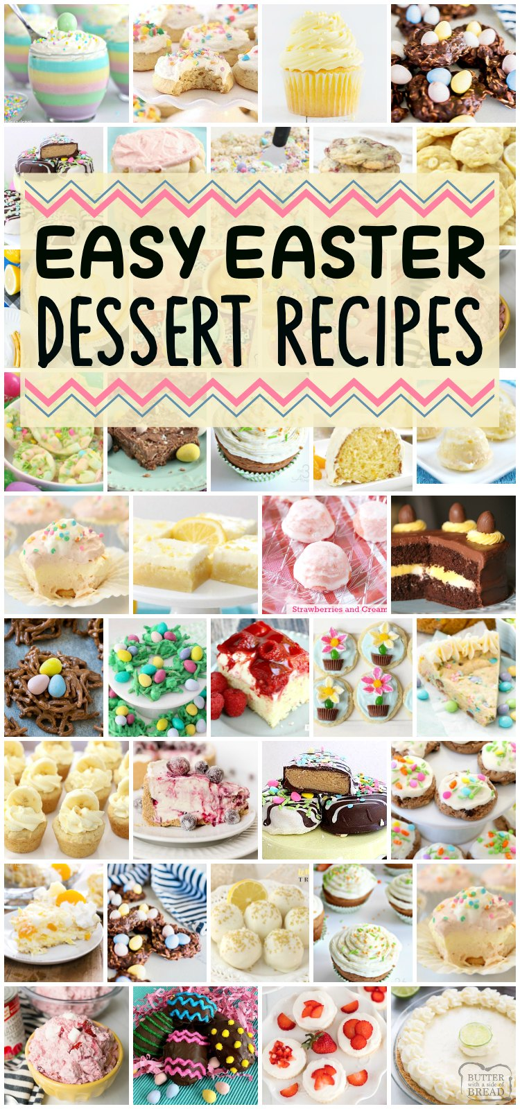 Easy Easter Desserts that everyone will enjoy! All these favorite Easter recipes, from the Peanut Butter Easter Eggs to the Little Lemon Drops, are some of our favorite treats for this special holiday! #Easter #dessert #easyEaster #pastel #candy #treats #easyrecipes from BUTTER WITH A SIDE OF BREAD
