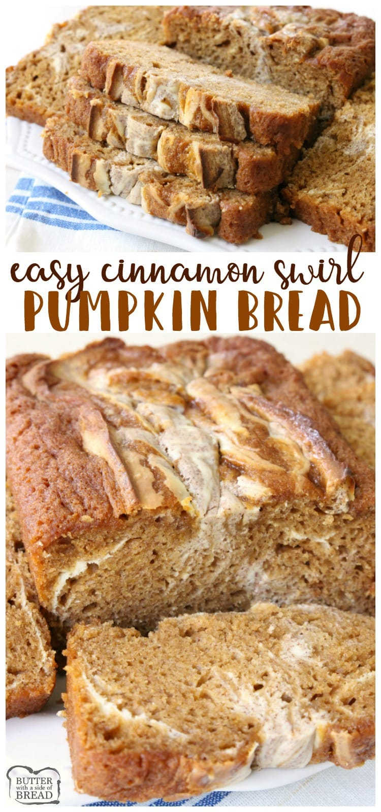 Cinnamon Swirl Pumpkin Bread is a delightful twist on a classic that incorporates a sweet cream cheese and cinnamon swirled into a soft #pumpkin #bread. Easy #quickbread #recipe from Butter With A Side of Bread