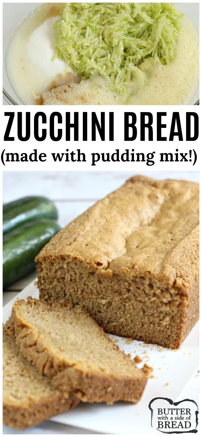 Pudding Zucchini Bread is made with vanilla pudding mix in the batter! This little twist on a classic quick bread yields perfectly moist and delicious results every time!