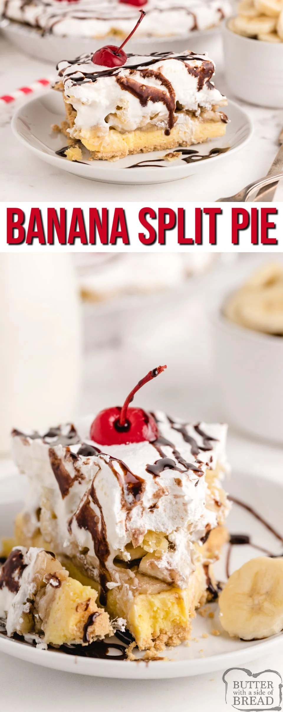 Banana Split Pie is an easy no-bake banana dessert made with a graham cracker pie crust full of cream cheese, bananas, whipped cream, pineapple, chocolate syrup and cherries. A refreshing banana split dessert that is easy to make and serve!