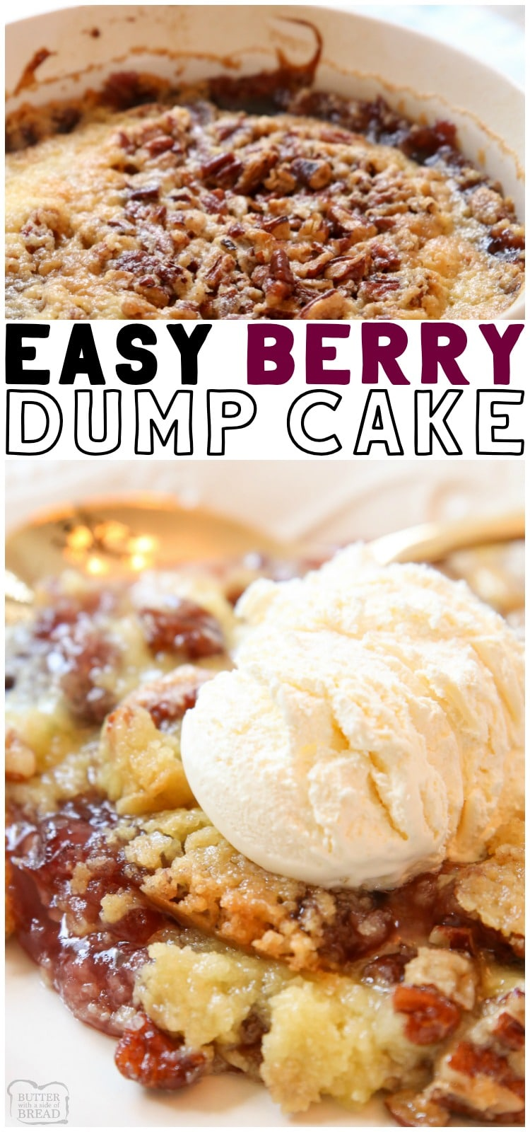 Berry Dump Cake recipe made with just 4 ingredients and ready to serve in 30 minutes! Easy dump cake made with raspberries, blueberries and strawberries. This Berry Cake is perfect served with vanilla ice cream.