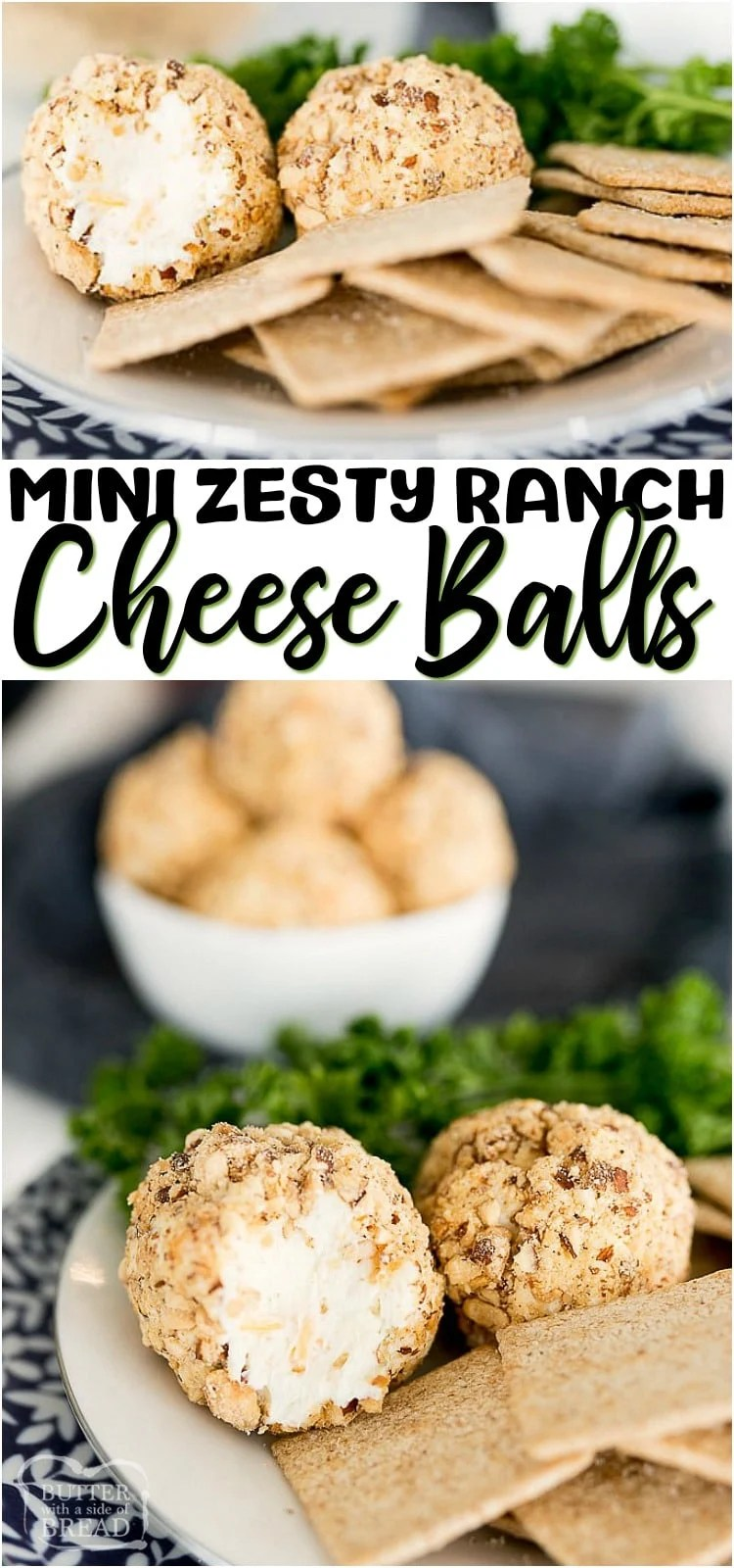 Mini Cheese Balls are everything you love about an ordinary Cheese Ball, only personal sized! The zesty ranch cream cheese ball recipe smeared on a crunchy cracker is the best appetizer around. #appetizer #cheeseballs #ranch #creamcheese #cheese #cheeseballrecipe from BUTTER WITH A SIDE OF BREAD